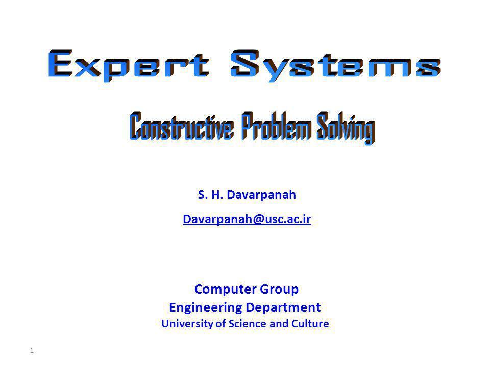 Constructive Problem Solving2 Expert Systems Constructive Problem Solving I cf.