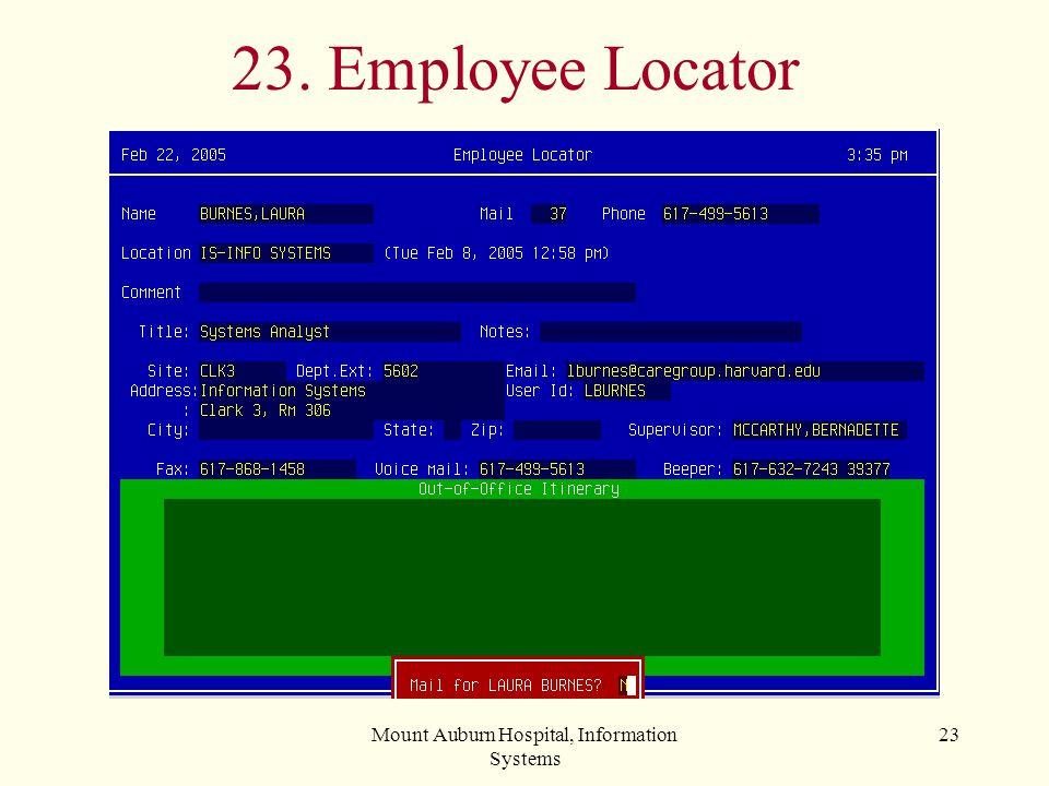 Mount Auburn Hospital, Information Systems 23 23. Employee Locator