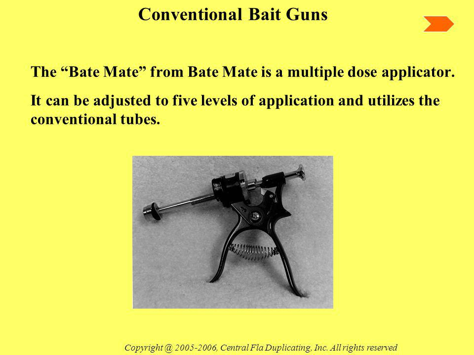 The Bate Mate from Bate Mate is a multiple dose applicator.