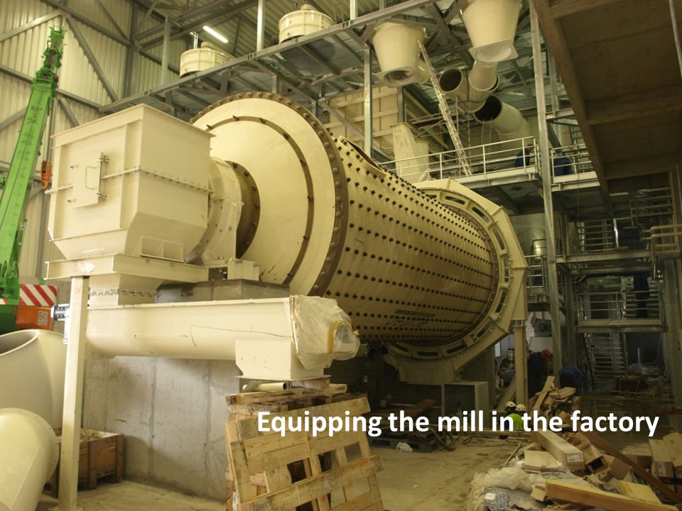 Equipping the mill in the factory
