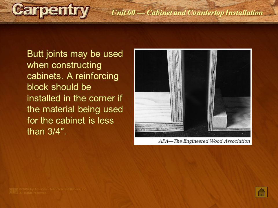 Unit 60 Cabinet and Countertop Installation Rabbet joints make an attractive and sturdy fit for cabinet corners.