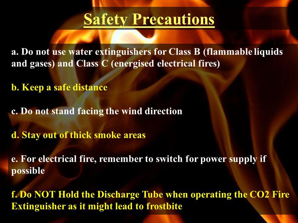 Safety Precautions a.