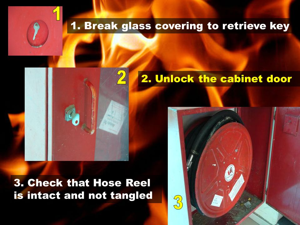 1.Break glass covering to retrieve key 2. Unlock the cabinet door 3.