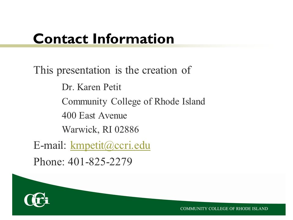 Contact Information This presentation is the creation of Dr.