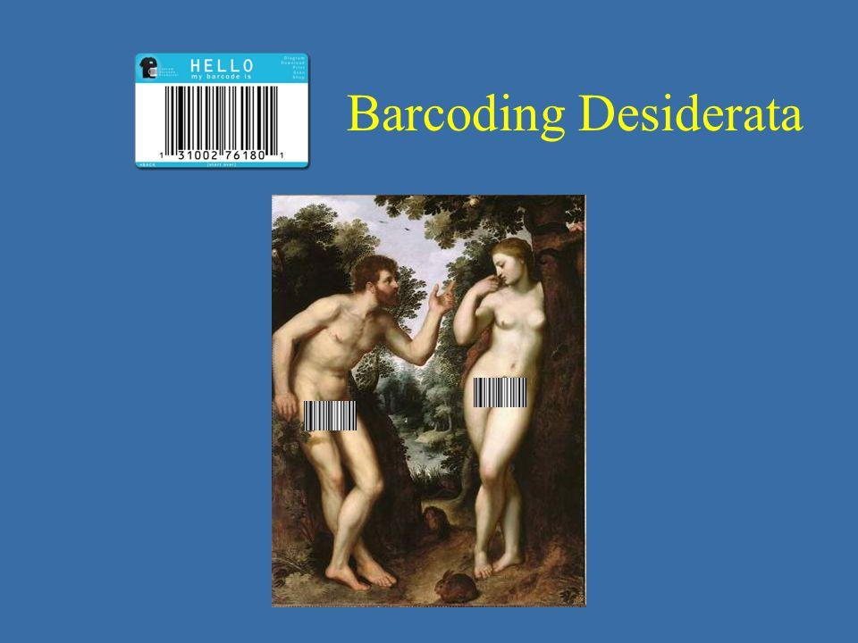 Barcoding Desiderata