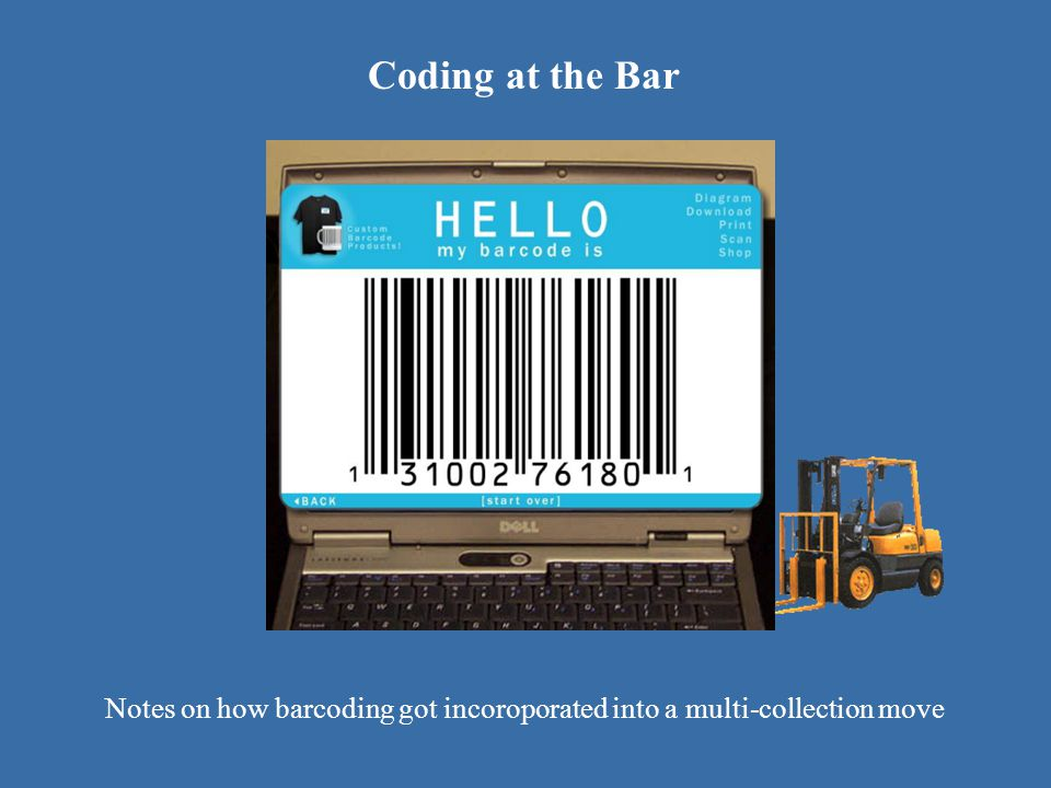 Notes on how barcoding got incoroporated into a multi-collection move
