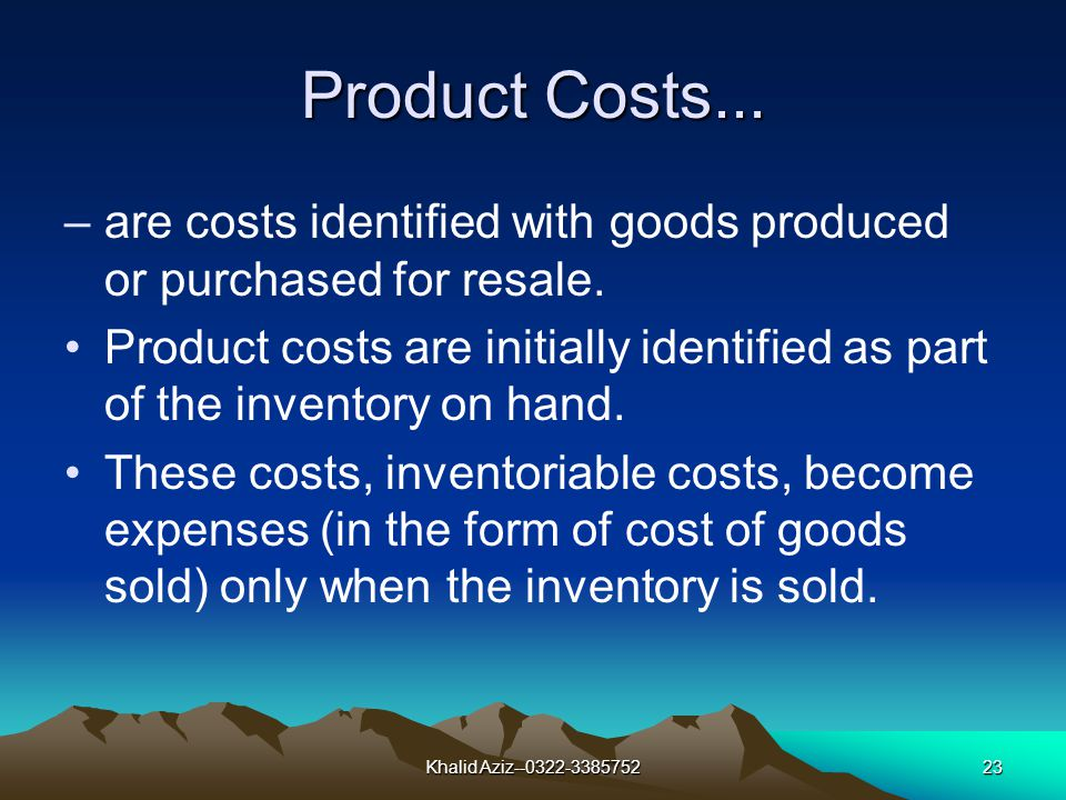 Khalid Aziz--0322-338575222 Indirect Manufacturing Costs...