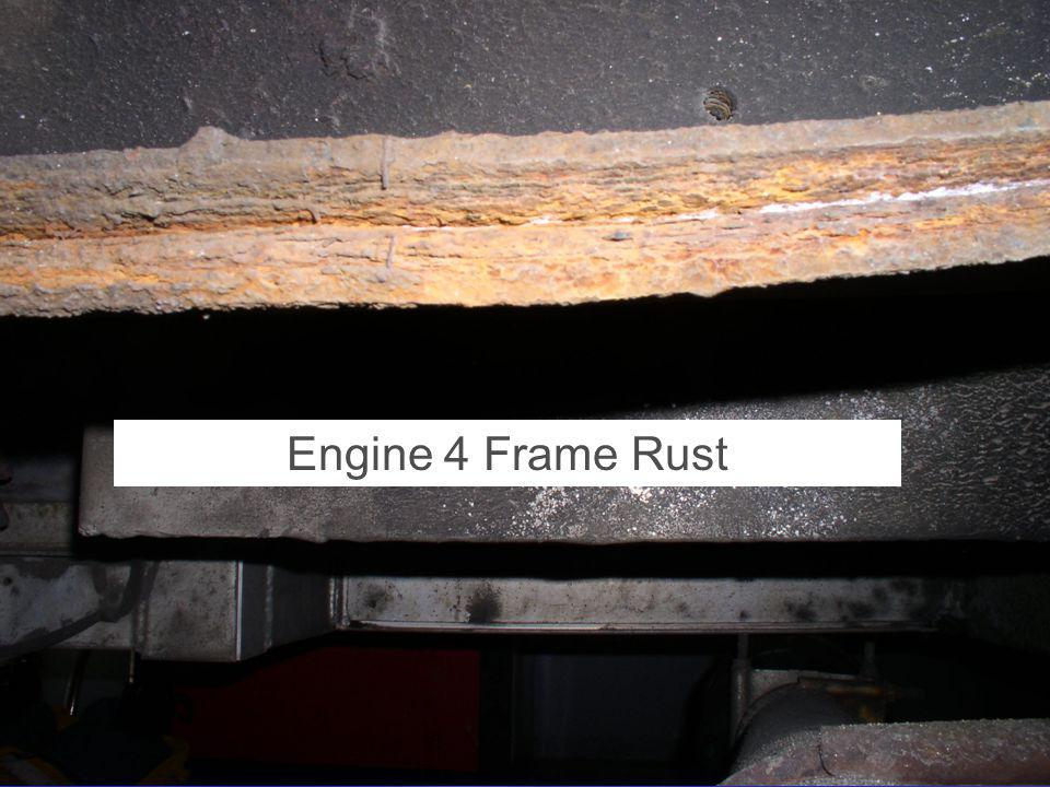 Article 6 - Purchase of Fire Engine - 2007 Annual Town Meeting Condition Frame Rust Frame Rust Wheel Rust Wheel Rust Engine weakness Engine weakness