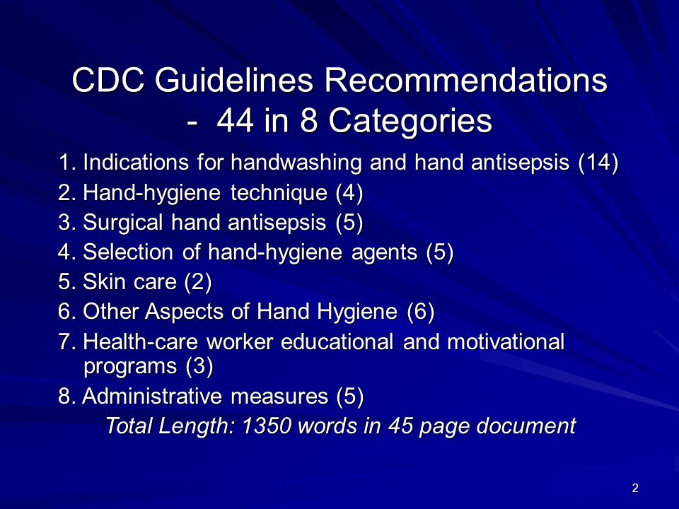 2 CDC Guidelines Recommendations - 44 in 8 Categories 1.