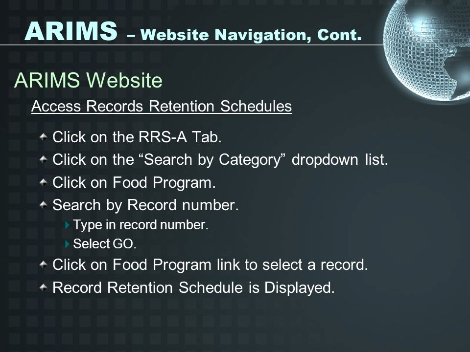ARIMS – Website Navigation, Cont. ARIMS Website Access Records Retention Schedules Click on the RRS-A Tab. Click on the Search by Category dropdown li