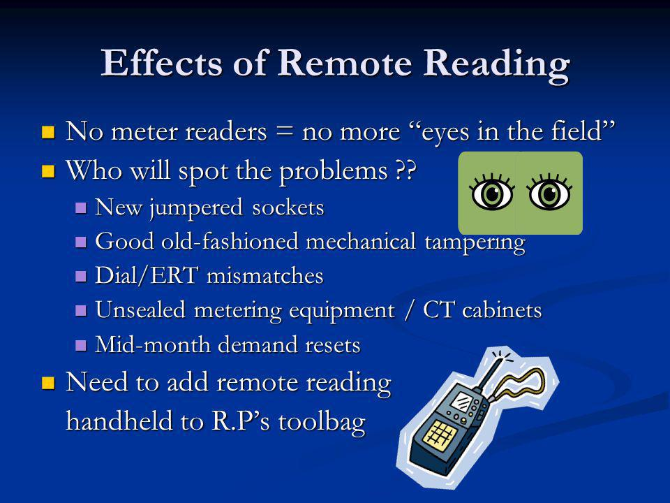 Effects of Remote Reading Reduction in the number of reports received where will RP departments work come from.