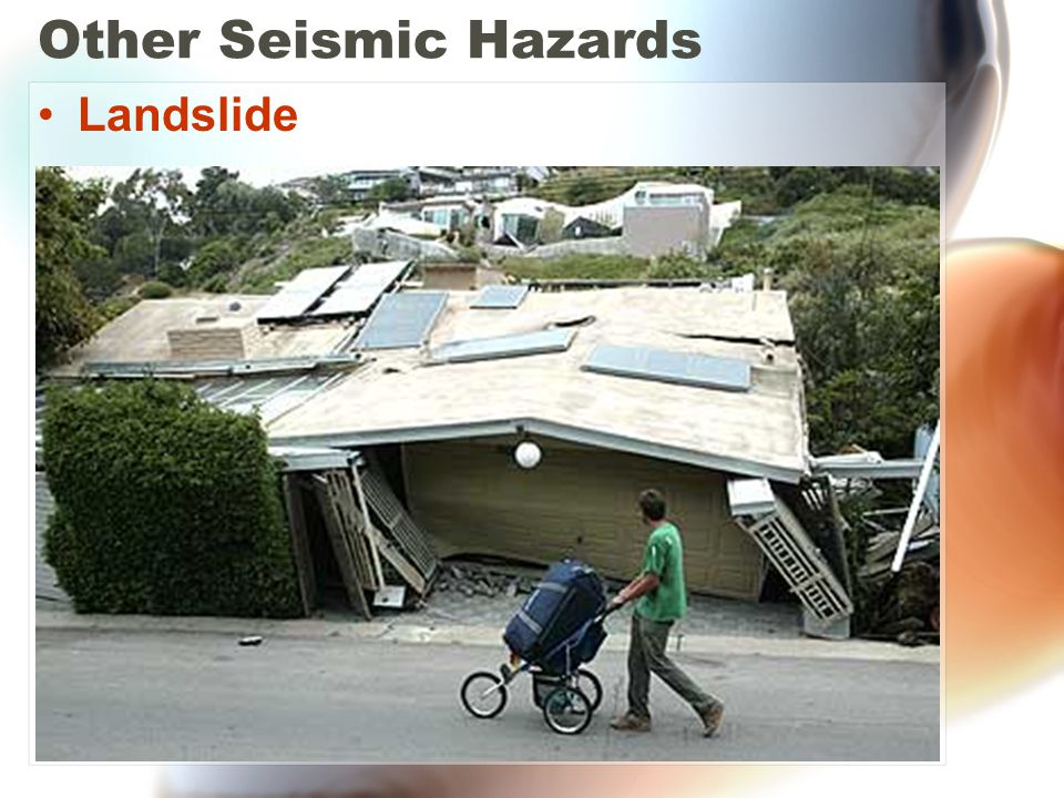 Other Seismic Hazards Landslide