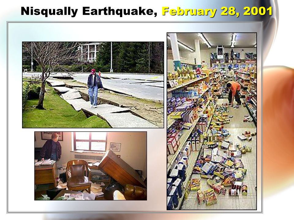 February 28, 2001 Nisqually Earthquake, February 28, 2001