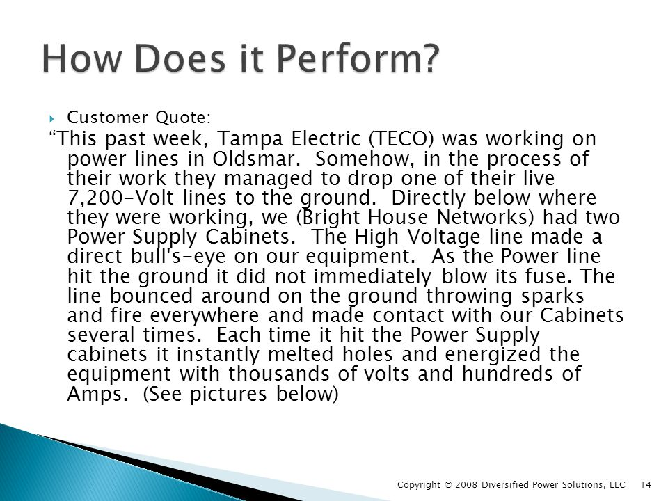 Customer Quote: This past week, Tampa Electric (TECO) was working on power lines in Oldsmar.