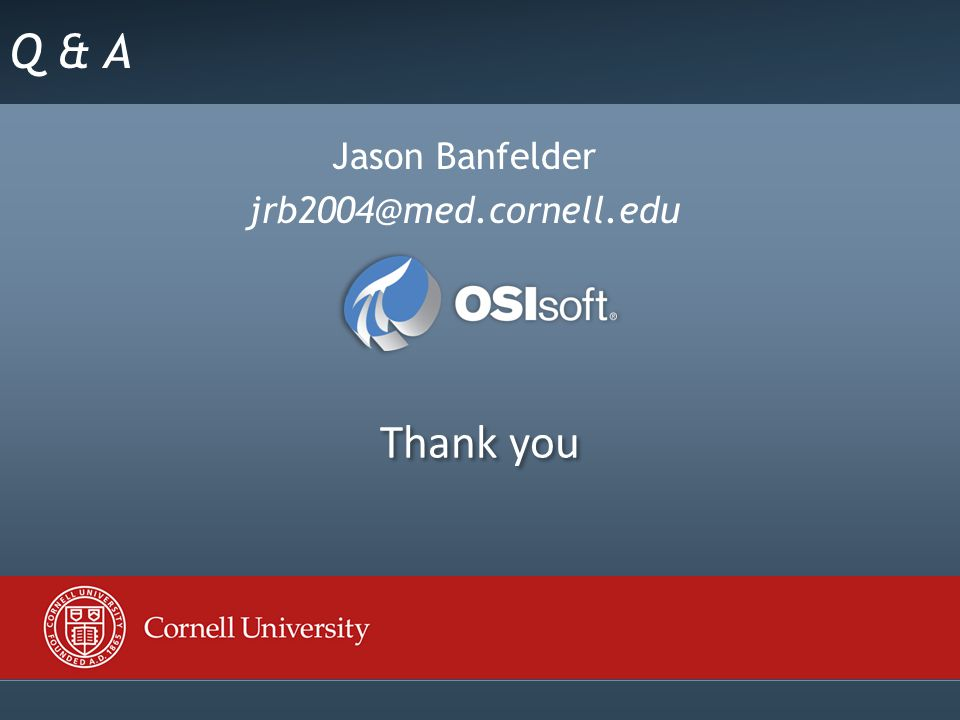 Click to edit Master title style Thank you Q & A Jason Banfelder jrb2004@med.cornell.edu