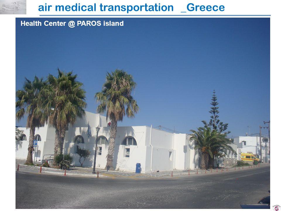 air medical transportation _Greece Health Center @ PAROS island