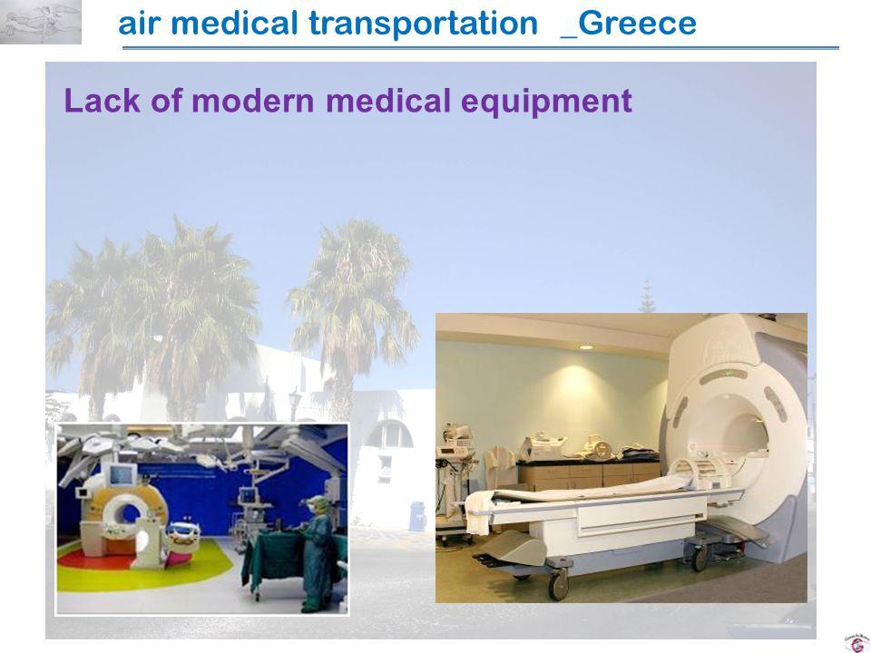 air medical transportation _Greece Lack of modern medical equipment