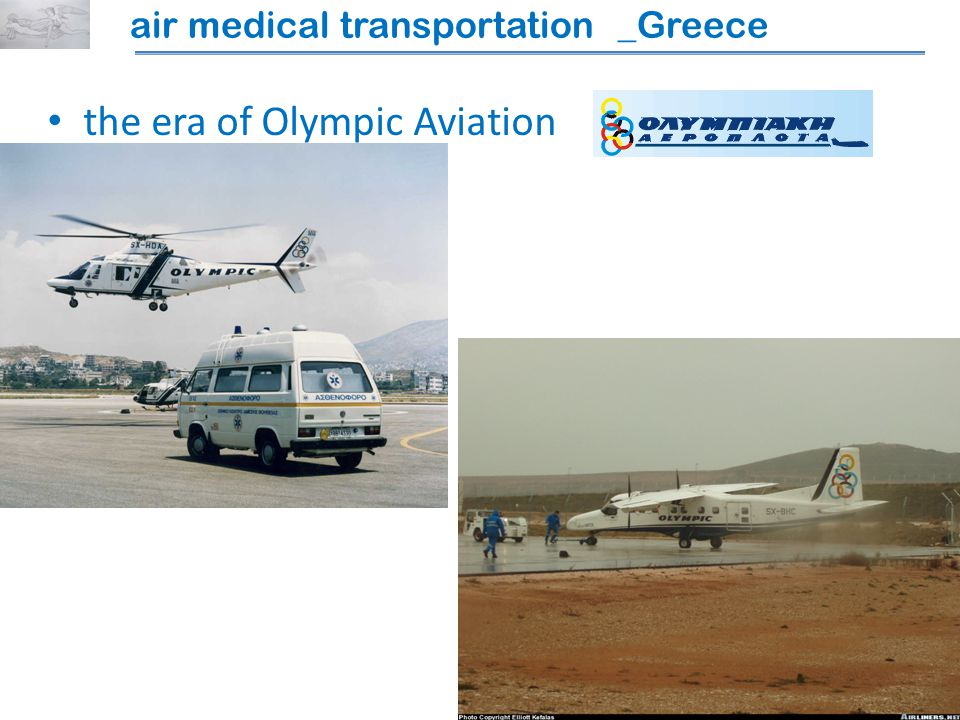 the era of Olympic Aviation air medical transportation _Greece