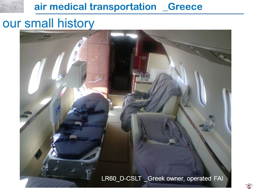air medical transportation _Greece our small history LR60_D-CSLT _Greek owner, operated FAI