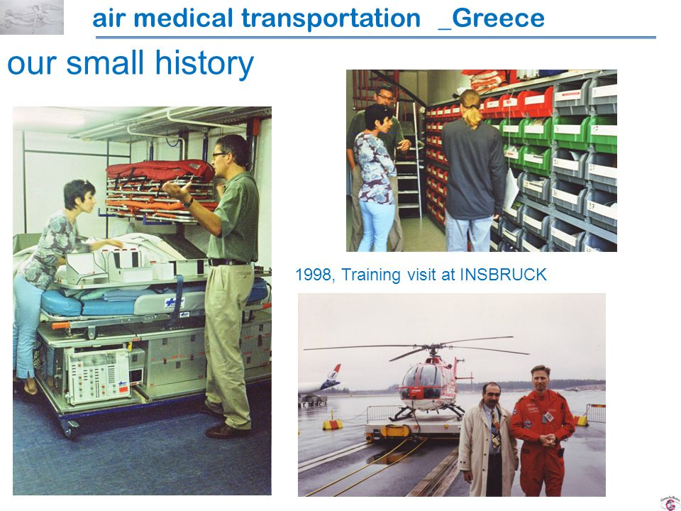 air medical transportation _Greece our small history 1998, Training visit at INSBRUCK