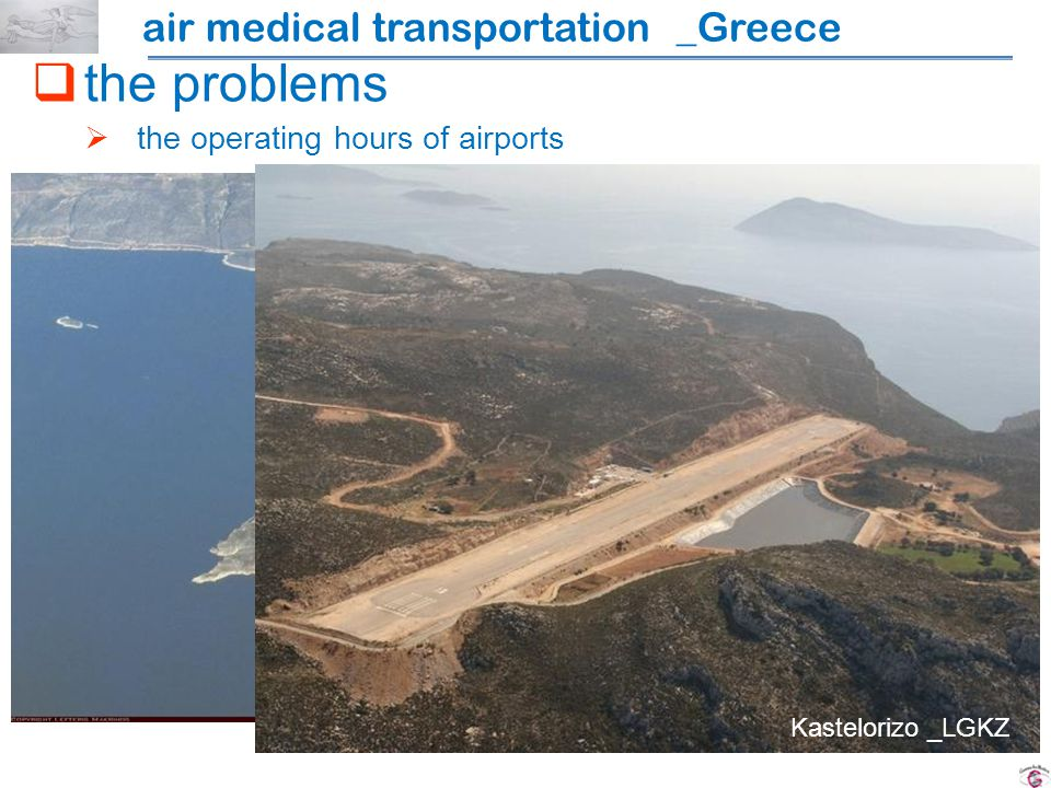 the problems the operating hours of airports Kastelorizo _LGKZ air medical transportation _Greece