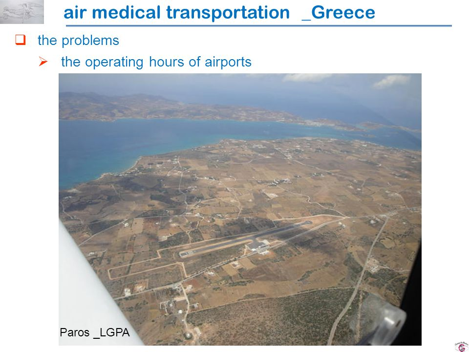 the problems the operating hours of airports Paros _LGPA air medical transportation _Greece