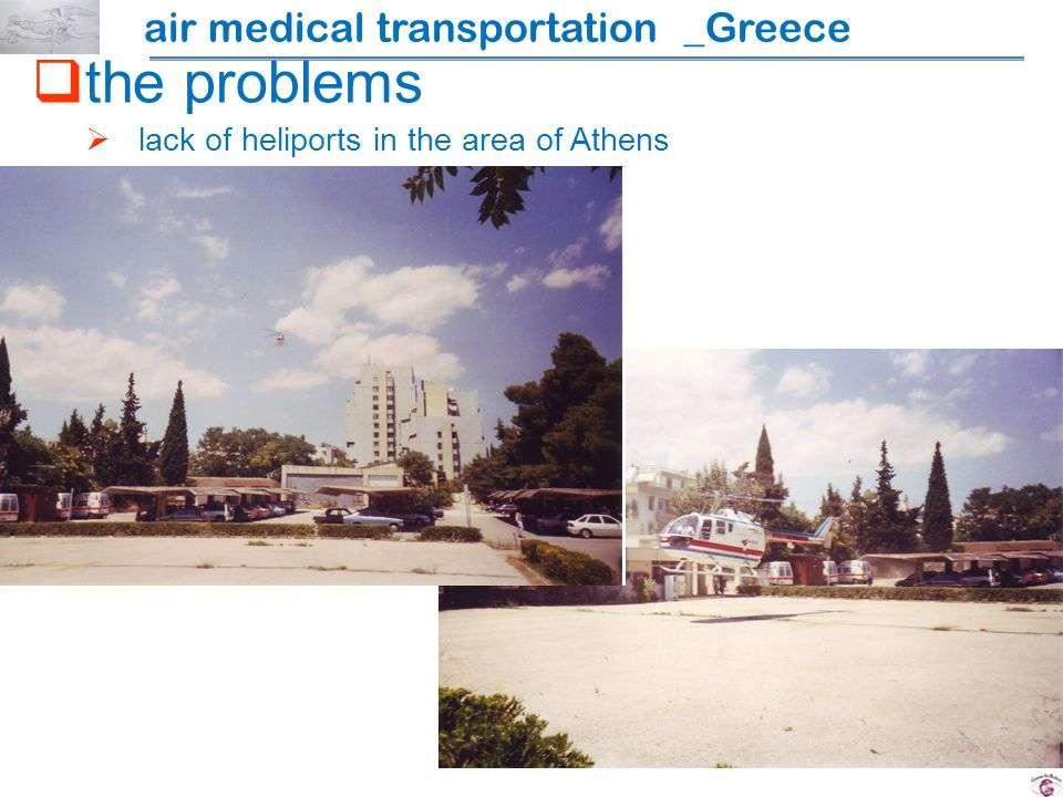 the problems lack of heliports in the area of Athens air medical transportation _Greece