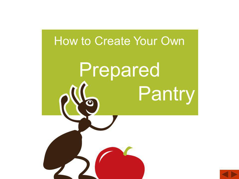 How to Create Your Own Prepared Pantry