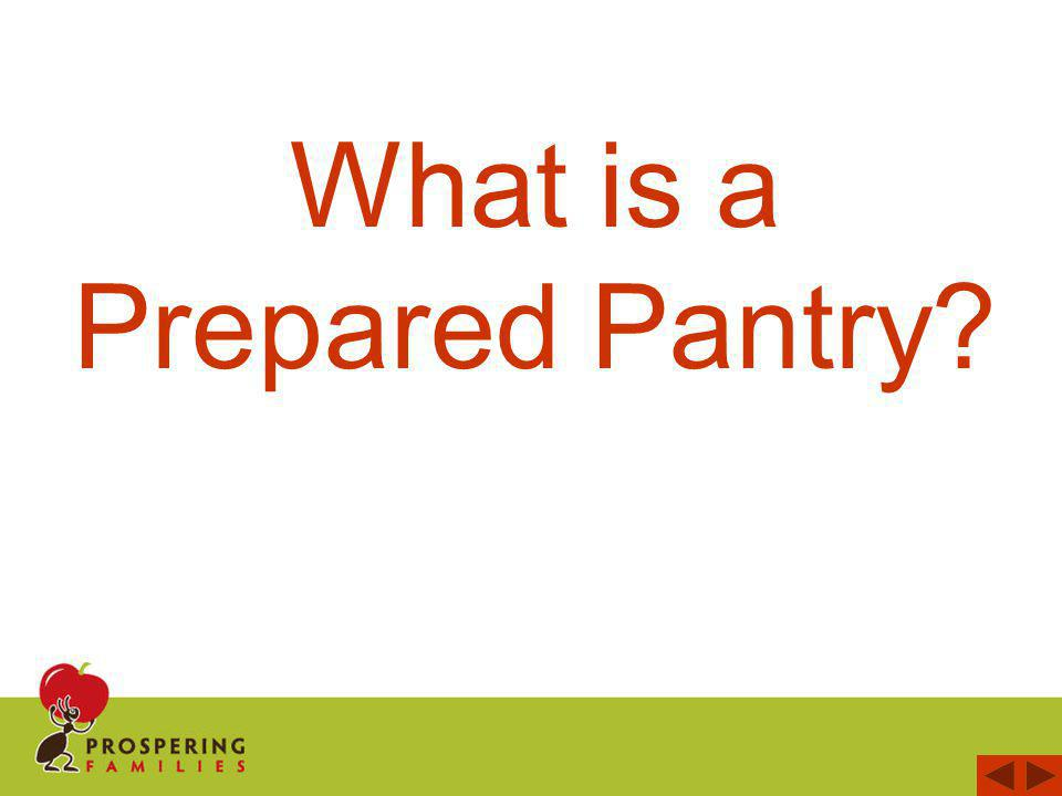 What is a Prepared Pantry