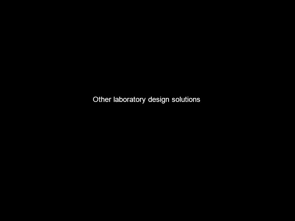 Other laboratory design solutions