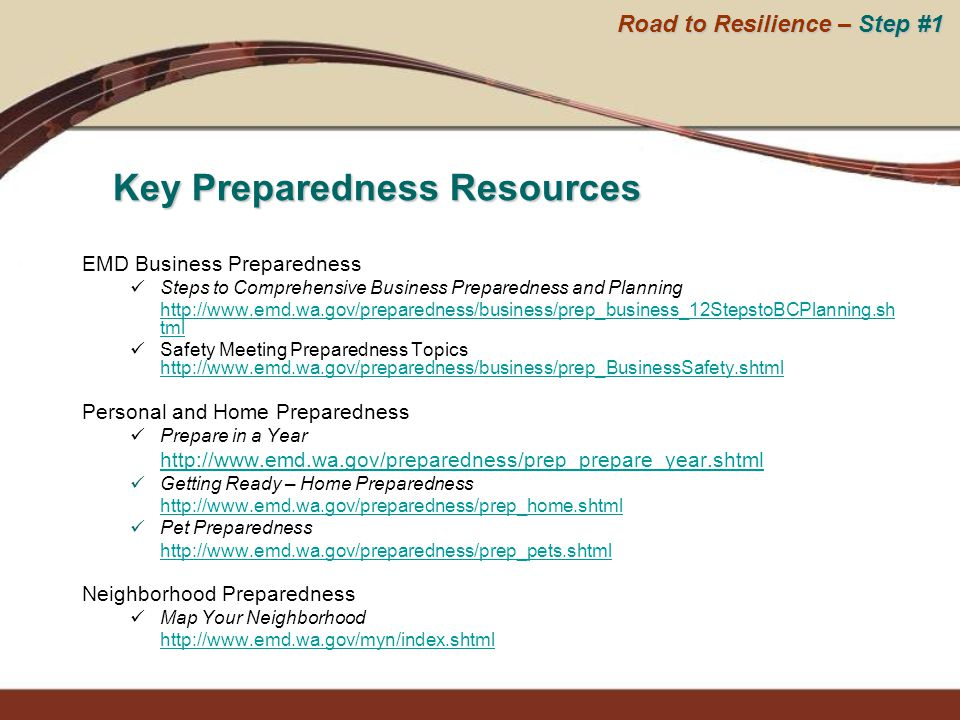 EMD Business Preparedness Steps to Comprehensive Business Preparedness and Planning http://www.emd.wa.gov/preparedness/business/prep_business_12Stepst