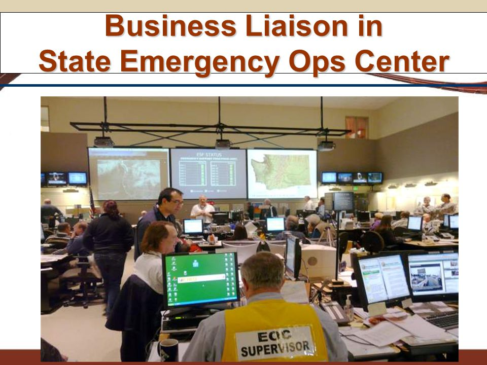 Business Liaison in State Emergency Ops Center