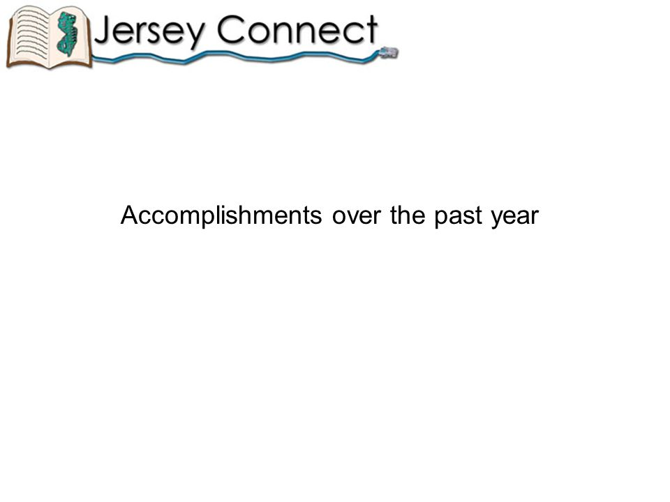 Accomplishments over the past year