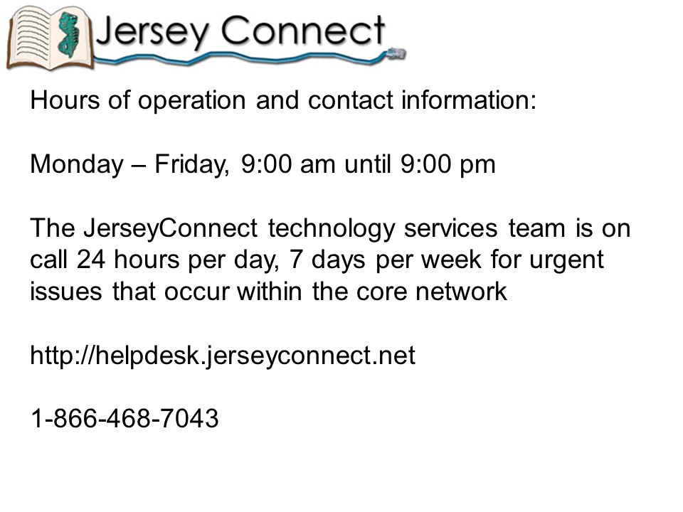Handouts: JerseyConnect Service Level Agreement JerseyConnect Policies