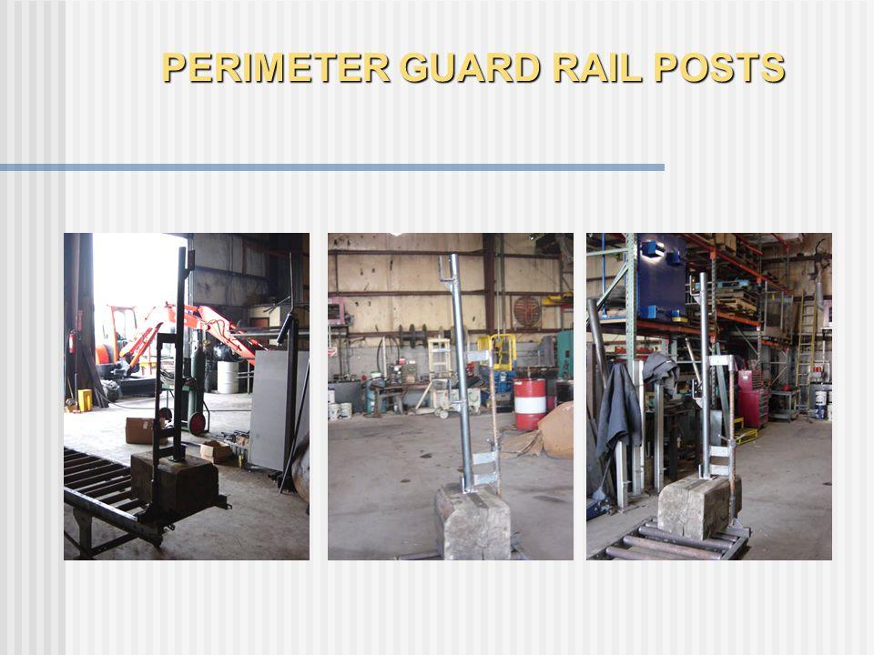 PERIMETER GUARD RAIL POSTS