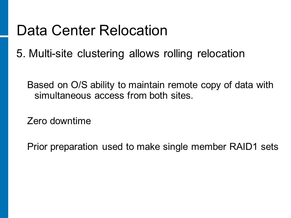 Data Center Relocation 5.