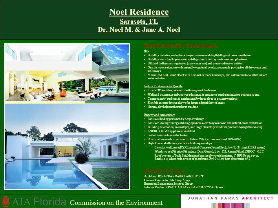 Noel Residence Sarasota, FL Dr.Noel M. & Jane A.