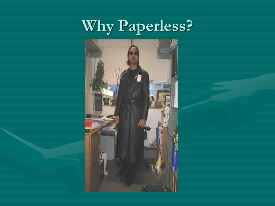 Why Paperless