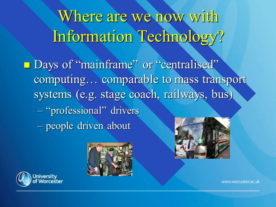 Where are we now with Information Technology.