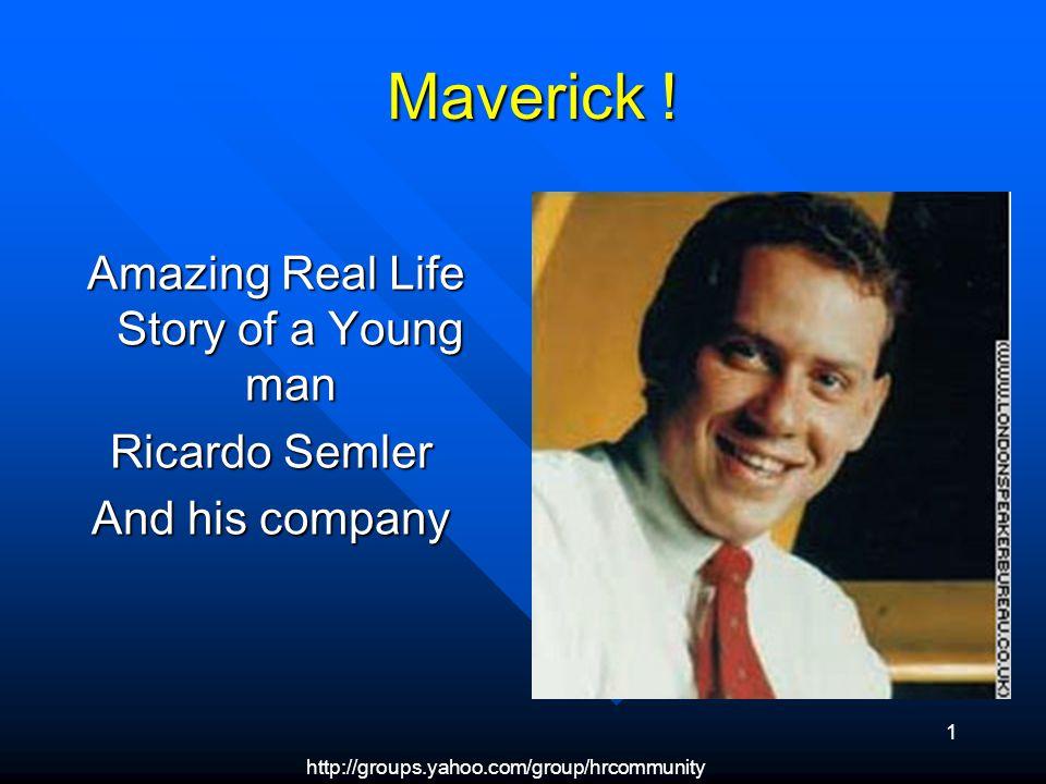 http://groups.yahoo.com/group/hrcommunity 1 Maverick .