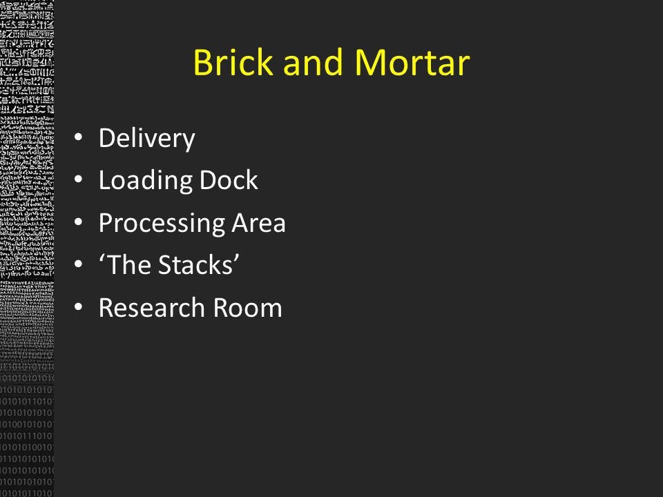 Brick and Mortar Delivery Loading Dock Processing Area The Stacks Research Room
