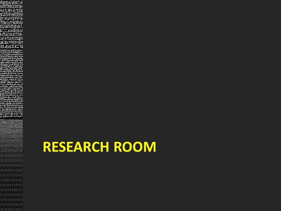 RESEARCH ROOM