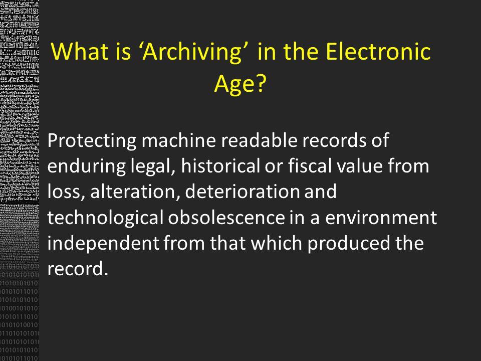 What is Archiving in the Electronic Age.