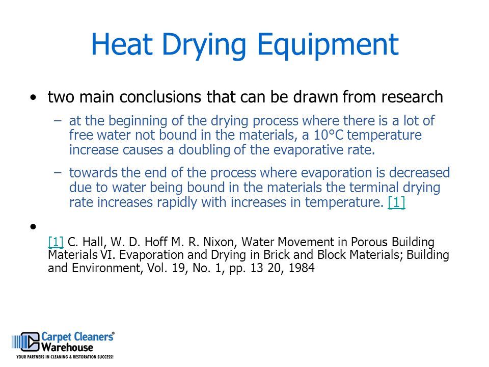 Heat Drying Equipment two main conclusions that can be drawn from research –at the beginning of the drying process where there is a lot of free water