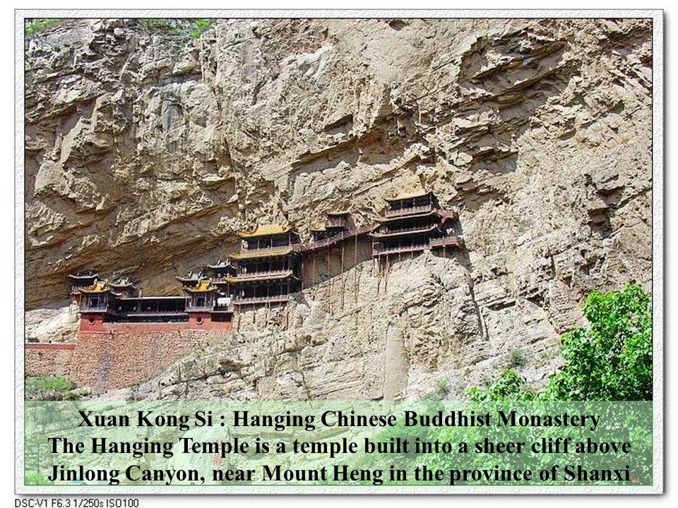 CHÙA HUYN KHÔNG (Xuan Kong Si) Ngôi Chùa Treo (Hanging Buddhist Monastery) Hình nh ly t Google Earth ĐVGiáp thc hin