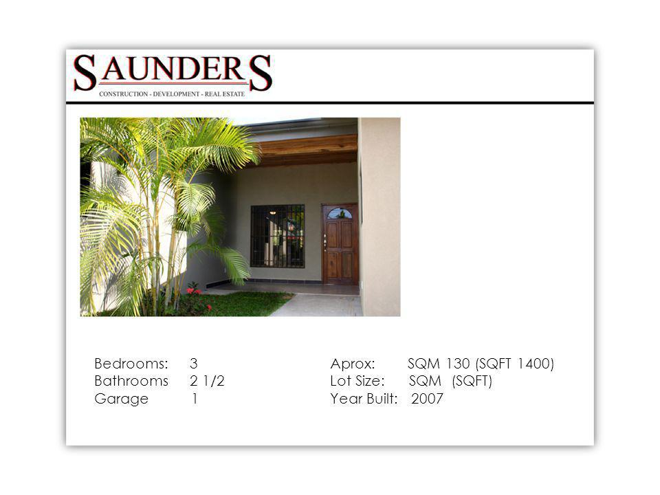 Bedrooms: 3 Bathrooms 2 1/2 Garage 1 Aprox: SQM 130 (SQFT 1400) Lot Size: SQM (SQFT) Year Built: 2007