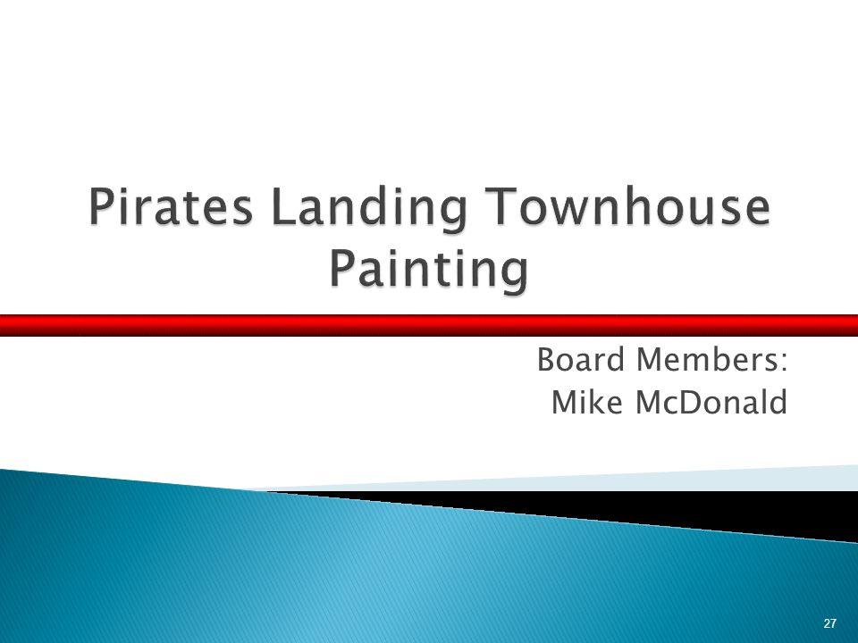 Board Members: Mike McDonald 27