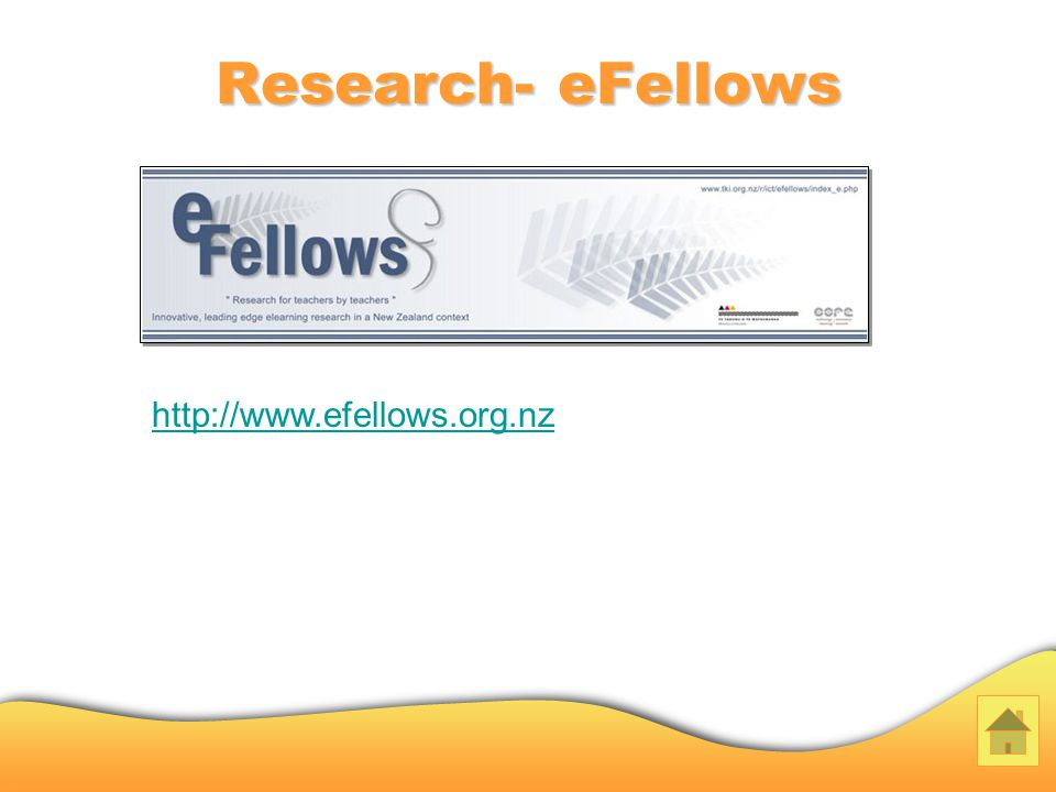 Research- eFellows http://www.efellows.org.nz