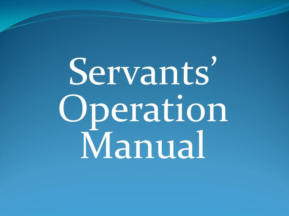 Servants Operation Manual