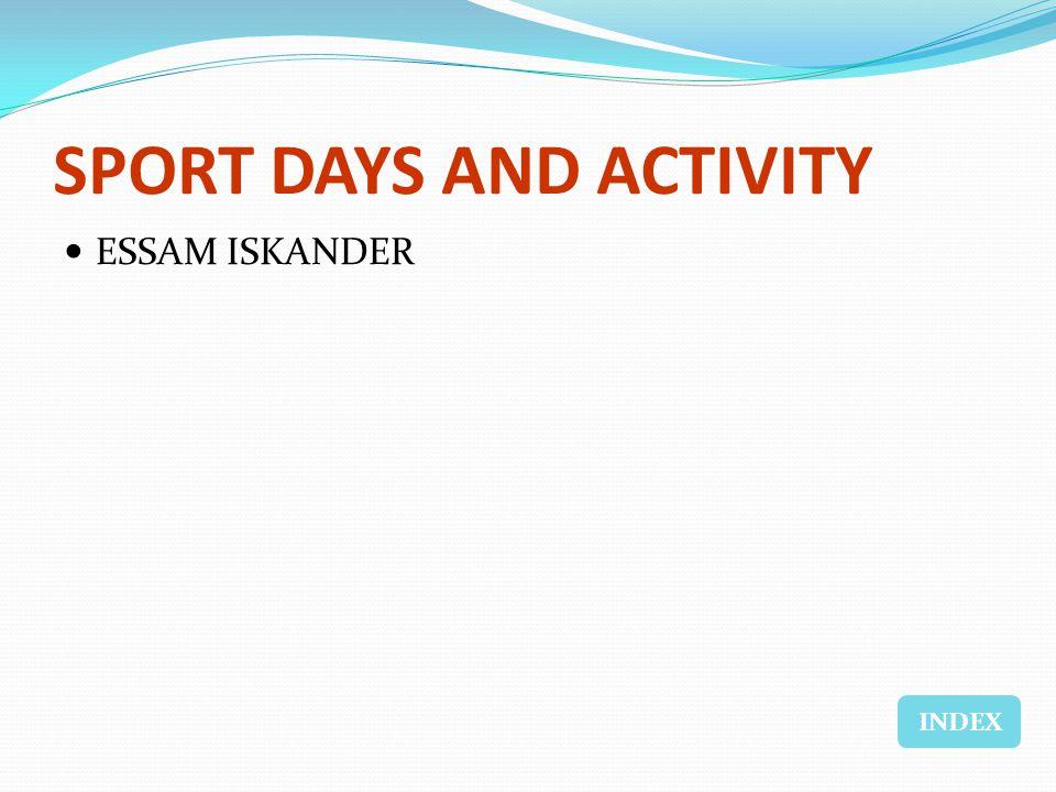 SPORT DAYS AND ACTIVITY ESSAM ISKANDER INDEX